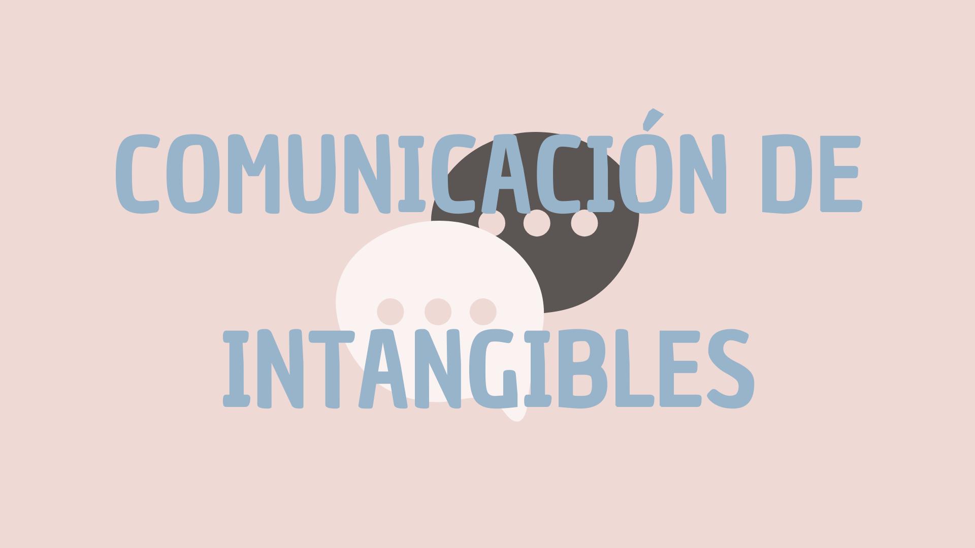 Comunicación de intangibles