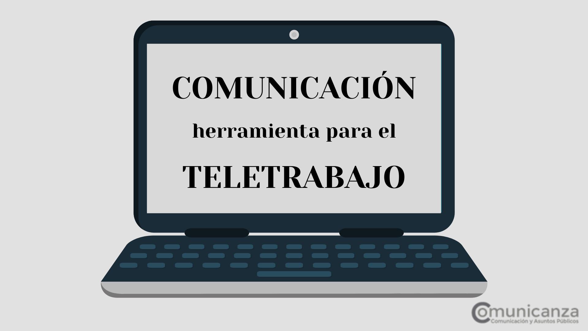 La comunicación como herramienta para el teletrabajo